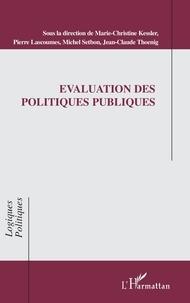 Marie-Christine Kessler et Pierre Lascoumes - Evaluation des politiques publiques.