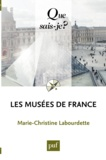 Marie-Christine Labourdette - Les musées de France.