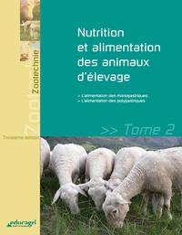 Histoiresdenlire.be Nutrition et alimentation des animaux d'élevage - Tome 2 Image