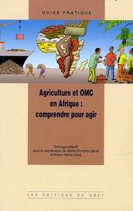 Agriculture et OMC en Afrique : comprendre pour agir.pdf