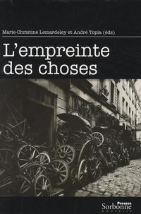 Marie-Christine Lemardeley et André Topia - L'empreinte des choses.