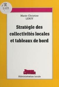 Marie-Christine Leroy - Stratégie des collectivités locales  et tableaux de bord.