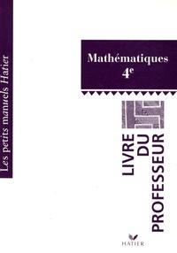 Marie-Christine Lévi et Michel Goutodier - Mathématiques 4e - Livre du professeur.