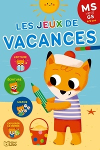 Marie-Christine Lorho - Les jeux de vacances MS vers GS.
