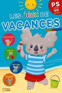 Marie-Christine Lorho - Les jeux de vacances PS vers MS.