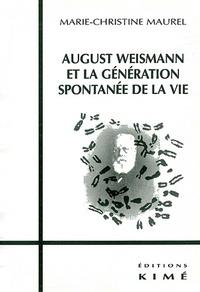 Galabria.be August Weismann et la génération spontanée de la vie Image