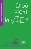 Marie-Christine Maurel - D'où vient la vie ?.