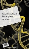 Marie-Christine Maurel - Les origines de la vie.