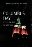 Marie-Christine Michaud - Columbus Day et les Italiens de New York.