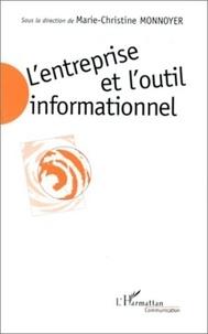 Marie-Christine Monnoyer - L'entreprise et l'outil informationnel.