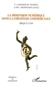 Marie-Christine Monnoyer - La dimension numérique dans la stratégie commerciale : brique. - com.