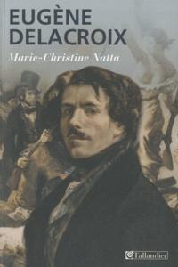Marie-Christine Natta - Eugène Delacroix.