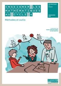 Marie-Christine Obert et Olivier Wantiez - Enseigner les mathématiques au cycle 4 - Méthodes et outils.
