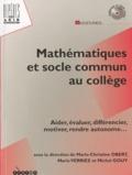 Marie-Christine Obert et Marie Verriez - Mathématiques et socle commun au collège. 1 Cédérom + 1 DVD