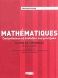 Marie-Christine Obert et Micheline Bilas - Mathématiques Tle S, ES-L, STI2D - Compétences et évolution des pratiques.