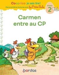 Marie-Christine Olivier et Jean-Christophe Raufflet - Cocorico je sais lire ! Carmen entre au CP - Niveau 2.