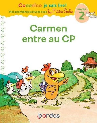 Cocorico je sais lire ! Carmen entre au CP. Niveau 2