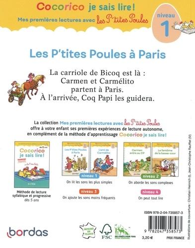 Cocorico Je sais lire ! Les P'tites Poules à Paris. Niveau 1