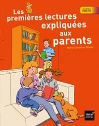Marie-Christine Olivier - Les premières lectures expliquées aux parents.