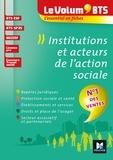 Marie-Christine Parriat-Sivré et Gwladys Benmoussa - Le Volum' BTS - Institutions et acteurs de l'action sociale - 4e édition - Révision.