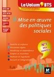 Marie-Christine Parriat-Sivré et Gwladys Benmoussa - Le Volum' BTS - Mise en oeuvre des politiques sociales - 4e édition - Révision.