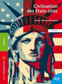 Marie-Christine Pauwels - Civilisation des Etats-Unis.