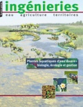 Marie-Christine Peltre et Jacques Haury - Plantes aquatiques d'eau douce : biologie, écologie et gestion.