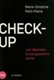 Marie-Christine Petit-Pierre - Check-up - Les réponses à vos questions santé.
