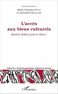 Laccès aux biens culturels - Quel(s) défi(s) pour le droit ?.pdf