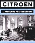 Marie-Christine Quef - Citroën - Un parcours architectural.