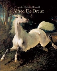 Marie-Christine Renauld - Alfred de dreux.
