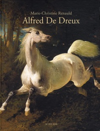 Lunivers dAlfred de Dreux - 1810-1860.pdf
