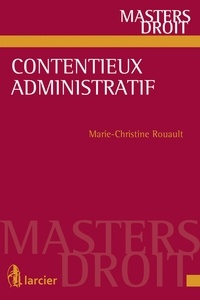 Contentieux administratif - Marie-Christine Rouault |