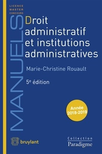 Marie-Christine Rouault - Droit administratif et institutions administratives.