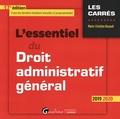 Marie-Christine Rouault - L'essentiel du Droit administratif général.