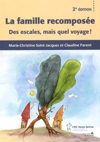 Marie-Christine Saint-Jacques et Claudine Parent - La famille recomposée - Des escales, mais quel voyage !.