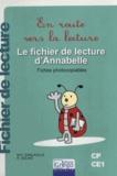 Marie-Christine Sanlaville et Hélène Solinc - En route vers la lecture CP-CE1 - Le fichier de lecture d'Annabelle.