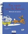 Marie-Christine Sanlaville et Hélène Solinc - En route vers la lecture CP - Méthode de lecture Livre 2.