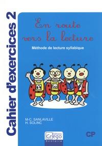 Marie-Christine Sanlaville et Hélène Solinc - En route vers la lecture CP - Méthode de lecture syllabique Cahier d'exercices 2.