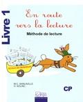 Marie-Christine Sanlaville et Hélène Solinc - En route vers la lecture CP - Méthode de lecture Livre 1.