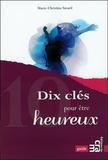 Marie-Christine Savard - Dix clés pour être heureux.