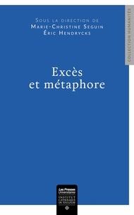 Marie-Christine Seguin - Excès et métaphore.