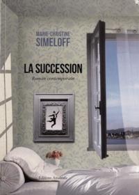 Marie-Christine Simeloff - La Succession.