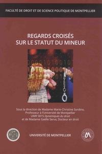 Marie-Christine Sordino et Gaëlle Serva - Regards croisés sur le statut du mineur.