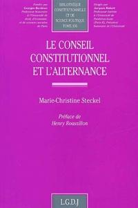Le Conseil constitutionnel et l'alternance - Marie-Christine Steckel |