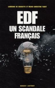 Marie-Christine Tabet - EDF un scandale français.