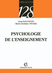 Marie-Christine Toczek et Jean-Noël Foulin - Psychologie de l'enseignement.