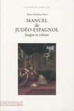 Marie-Christine Varol - Manuel de judéo-espagnol - Langue et culture. 1 CD audio
