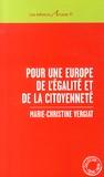 Marie-Christine Vergiat - Pour une Europe de l'égalité et de la citoyenneté.