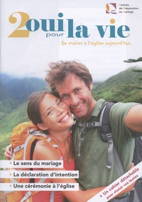 Marie-Christine Vidal - 2 oui pour la vie - Se marier à l'église aujourd'hui.